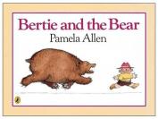 Bertie & The Bear