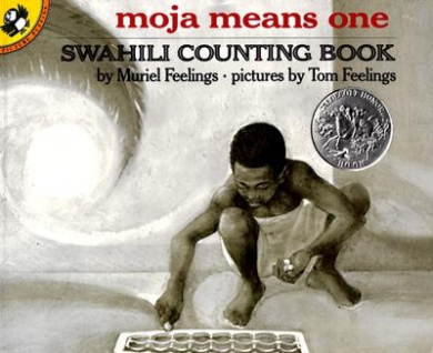 Moja Means One: Swahili Counting Book: Swahili Counting Book: Swahili Counting Book (Picture Puffin S.)