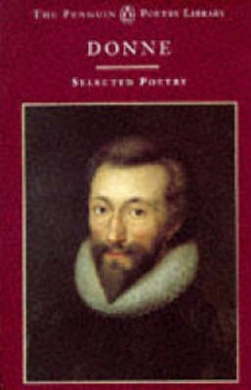 John Donne: A Selection of His Poetry (Poetry Library)