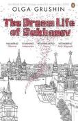 The Dream Life of Sukhanov