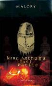 King Arthur's Last Battle