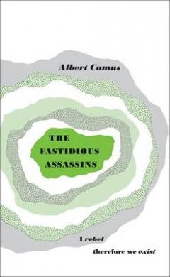 The Fastidious Assassins (Penguin Great Ideas)