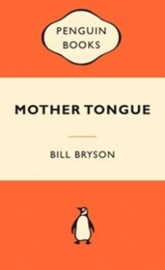 Mother Tongue: The English Language