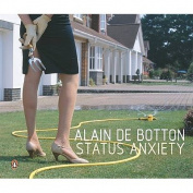 Status Anxiety [Audio]