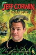A Wild Life