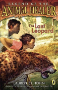 The Last Leopard (Legend of the Animal Healer