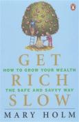 Get Rich Slow