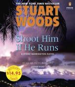 Shoot Him If He Runs [Audio]