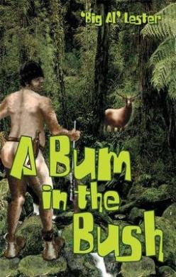 A Bum In The Bush,