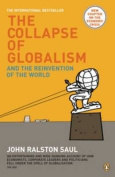 The Collapse of Globalism and the Reinvention of the World