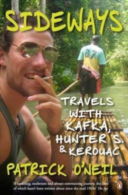 Sideways: Travels with Kafka, Hunter S. and Kerouac