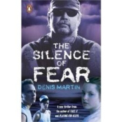 The Silence of Fear
