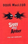 Siggy and Amber