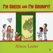 I'm Green And I'm Grumpy!