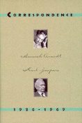 Hannah Arendt and Karl Jaspers: Correspondence