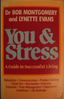 You and Stress: A Guide to Successful Living