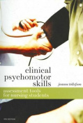 Clinical Psychomotor Skills