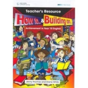 Building On ... and How to ... Year 10 English Teacher's CD