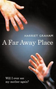 A Far Away Place
