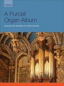 A Purcell Organ Album: Organ