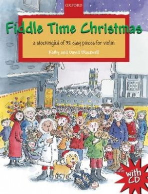 Fiddle Time Christmas + CD: A stockingful of 32 easy pieces for violin (Fiddle Time)