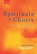 Spirituals for Choirs