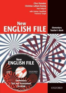 New English File: Elementary: Teacher's Book with Test and Assessment CD-ROM: Six-level general English course for adults (New English File)