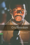 Oxford Bookworms Library: Stage 6: Cry Freedom