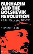Bukharin and the Bolshevik Revolution