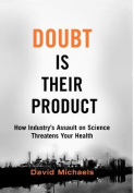 Doubt is Their Product