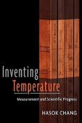 Inventing Temperature