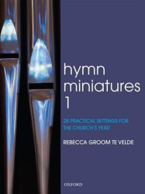Hymn Miniatures 1: 28 practical settings for the church's year
