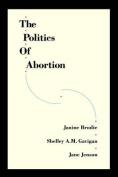The Politics of Abortion