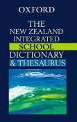 The New Zealand Oxford Integrated School Dictionary and Thesaurus