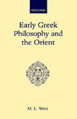 Early Greek Philosophy and the Orient