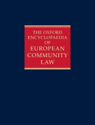 The Oxford Encyclopaedia of European Community Law