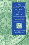 The Archetypal Actions of Ritual