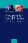 Preparing for Dental Practice