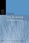 The Treatment of Obsessions (Cognitive Behaviour Therapy