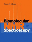 Biomolecular NMR Spectroscopy