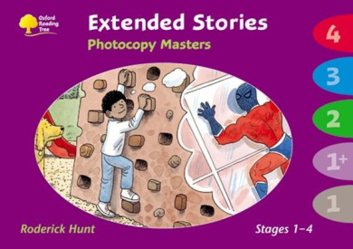 Oxford Reading Tree: Levels 1 - 4: Extended Stories Photocopy Masters (Oxford Reading Tree)