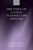 The Voice of a Child in Family Law Disputes