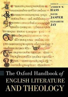 The Oxford Handbook of English Literature and Theology (Oxford Handbooks)
