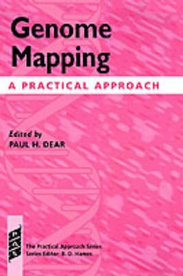 Genome Mapping: A Practical Approach (Practical Approach S.)