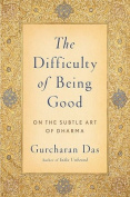 The Difficulty of Being Good