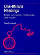 One-Minute Readings Issues in Science, Technology and Society Student Edition