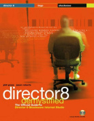 Director 8 Demystified [With]