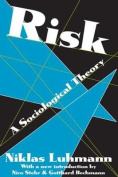 Risk: A Sociological Theory