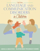 Language and Communication Disorders in Children