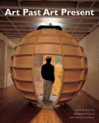 Art Past Art Present [With My Art Kit]